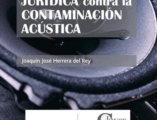 Defensa jurídica contra contaminación acústica
